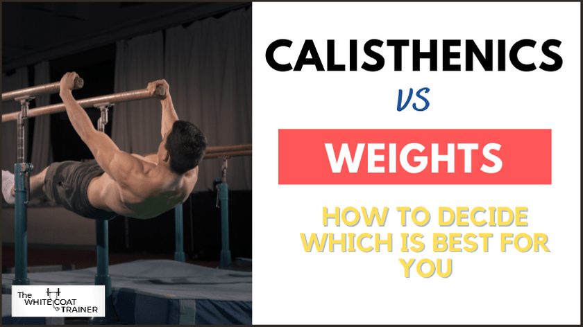 calisthenics-vs-weights