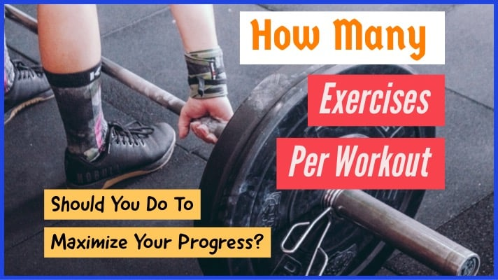 how-many-exercises-per-workout