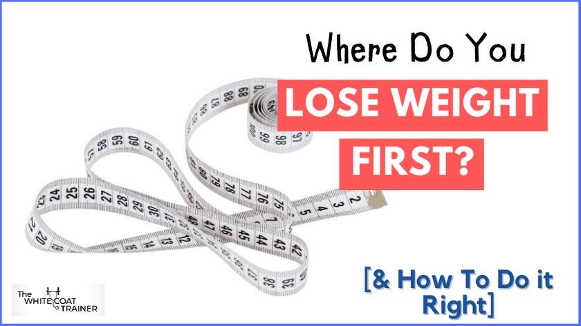 where-do-you-lose-fat-first