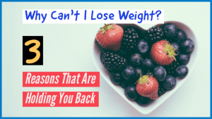 why-cant-i-lose-weight