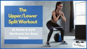 upper-lower-workout-routine