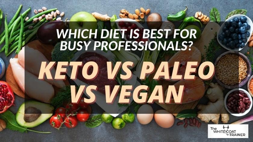 keto-vs-paleo-vs-vegan